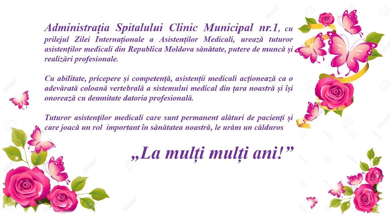 Mesaj de felicitare al administrației Spitalului Clinic Municipal nr.1 cu prilejul Zilei Internaționale a Asistenților Medicali